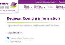 Interested in learning more about Kcentra? Request to speak with a sales representative today!