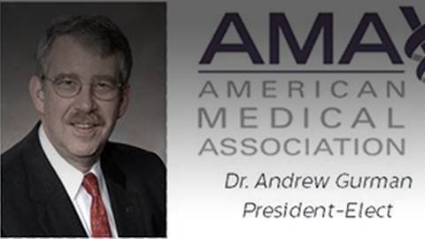 Thoughts on Physician Advocacy and Payment Reform with AMA Past-President Andrew Gurman, MD