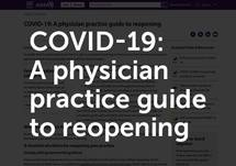 COVID-19: A Physician Practice Guide to Reopening