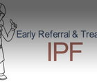 The Importance of Early Referral and Treatment for IPF