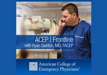 ACEP Frontline - Emergency Medicine