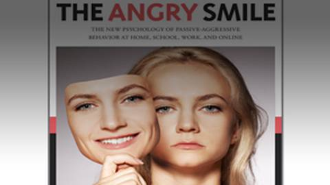 The Angry Smile: Exploring the Psychological Impacts of Passive-Aggressive Behavior