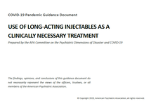 APA: COVID-19 Pandemic Guidance: Use of Long-Acting Injectables as a Clinically Necessary Treatment