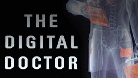 The Digital Doctor: Hope, Hype, & Harm at the Dawn of Medicine's Computer Age