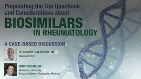 Pinpointing the Top Questions about Biosimilars in Rheumatology
