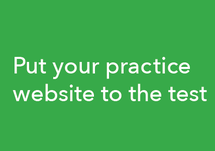 Put Your Practice Website to the Test