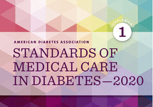 Standards of Medical Care in Diabetes - 2020