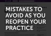 Mistakes to Avoid as You Reopen Your Practice